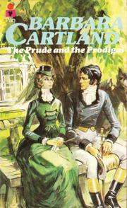 The prude and the prodigal by Barbara Cartland