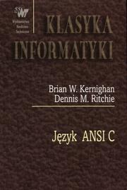 Jzyk ANSI C by Brian W. Kernighan, Dennis M. Ritchie