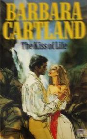 The kiss of life by Barbara Cartland