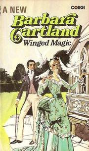 Winged magic by Barbara Cartland