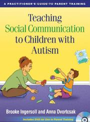 Cover of: Teaching social communication to children with autism by Brooke Ingersoll