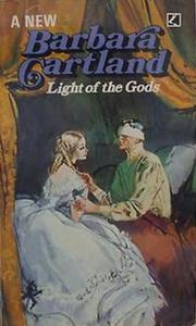 Cover of: Light of the gods by Barbara Cartland