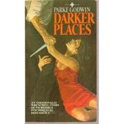 Cover of: Darker Places by Parke Godwin