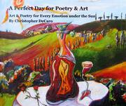 A perfect day for poetry & art by Christopher DeCaro
