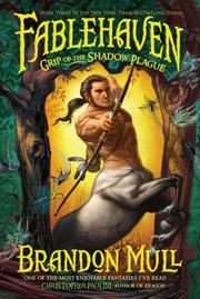 Grip of the Shadow Plague (Fablehaven 3) by Brandon Mull