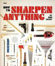 How to Sharpen Anything by Don Geary