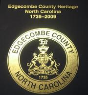 Cover of: Edgecombe County Heritage, North Carolina, 1735-2009 by