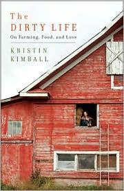 Cover of: The Dirty Life by Kristin Kimball