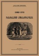 Suomen suvun pakanallinen jumalanpalvelus by Julius Krohn