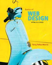 The Basics of Web Design by Terry Felke-Morris