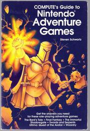 Compute's Guide to Nintendo Adventure Games by Steven A. Schwartz