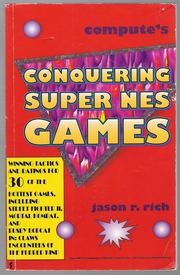 Compute&#39;s Conquering Super NES Games by Jason R. Rich