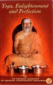 Yoga, Enlightenment, and Perfection of Sri Abhinava Vidyatheertha Mahaswamigal by Abhinava Vidyateerth