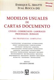 Cover of: MODELOS USUALES DE CARTAS DOCUMENTO. Civiles, comerciales, laborales, rurales. Incluye CD-ROM by Ival Rocca (h), Enrique Luis Abatti