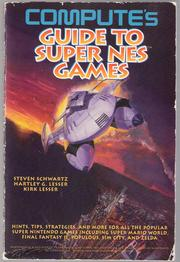 Compute&#39;s Guide to Super NES Games by Steven A. Schwartz, Hartley G. Lesser, Kirk Lesser