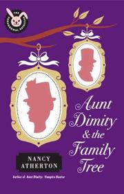 Aunt Dimity and the family tree by Nancy Atherton