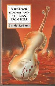 Sherlock Holmes and the Man from Hell (Constable Crime) by Barrie Roberts