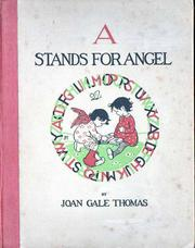 A stands for angel by Joan Gale Thomas