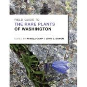 Field guide to Washington's rare plants of Washington by Tracy Rush