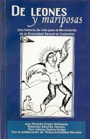 De Leones y Mariposas by Juan Ricardo Urrego Velsquez, Rbinson Snchez Tamayo