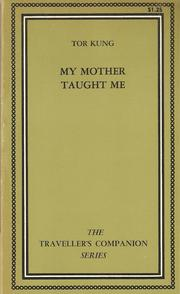 My Mother Taught Me by Tor Kung