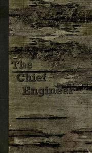The Chief Engineer by Abbott, Henry