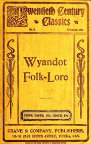Wyandot Folk-lore by Connelley, William Elsey