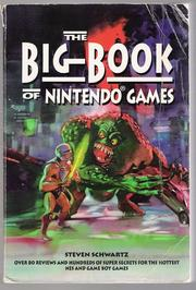 The Big Book of Nintendo Games by Steven A. Schwartz