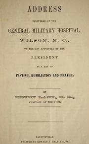 Cover of: Address delivered at the General Military Hospital, Wilson, N.C., on the day appointed by the President as a day of fasting, humiliation and prayer by Drury Lacy