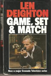 Game, set & match by Len Deighton