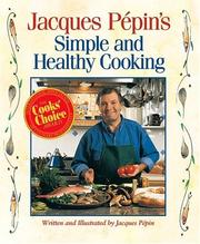 Jacques Pepin's Simple and Healthy Cooking PDF