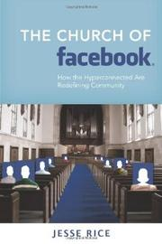 Cover of: The Church of Facebook by Jesse Rice