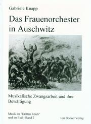 Das Frauenorchester in Auschwitz by Gabriele Knapp