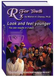 Cover of: Rx For Youth by Warren H. Chaney, Ph.D.