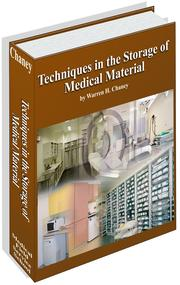 Techniques in the Storage of Medical Material by Warren H. Chaney, Ph.D.