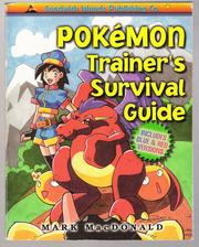 Pokémon Trainer's Survival Guide by Mark MacDonald