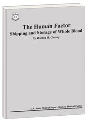 The  Human Factor by Warren H. Chaney, Ph.D.