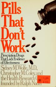 Pills that don't work by Sidney M. Wolfe