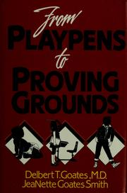 From playpens to proving grounds PDF