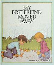 My best friend moved away by Joy Zelonky