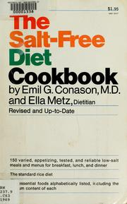 The salt-free diet cook book by Emil G. Conason