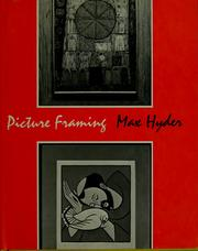 Picture framing by Max Hyder