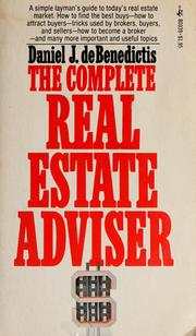 The complete real estate adviser by Daniel J. DeBenedictis