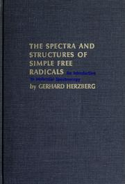 The spectra and structures of simple free radicals by Gerhard Herzberg