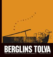 Berglins tolva by Jan Berglin