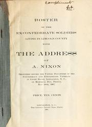 Cover of: Roster of the ex-Confederate soldiers living in Lincoln County, with the address of A. Nixon by Alfred Nixon