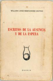 Cover of: ESCRITOS DE LA AUSENCIA Y DE LA ESPERA - POEMAS Y AFORISMOS- by 