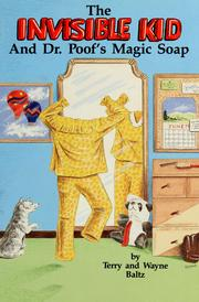 Cover of: The invisible kid and Dr. Poof's magic soap by Terry Baltz