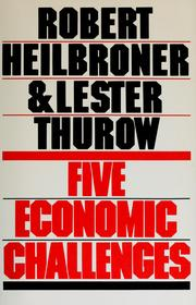 Five economic challenges by Heilbroner, Robert L.