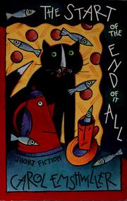 Cover of: The start of the end of it all by Carol Emshwiller